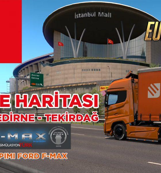 ETS 2 Türkiye haritası | Türk yapımı F-Max ile İstanbul'a gidiyoruz!