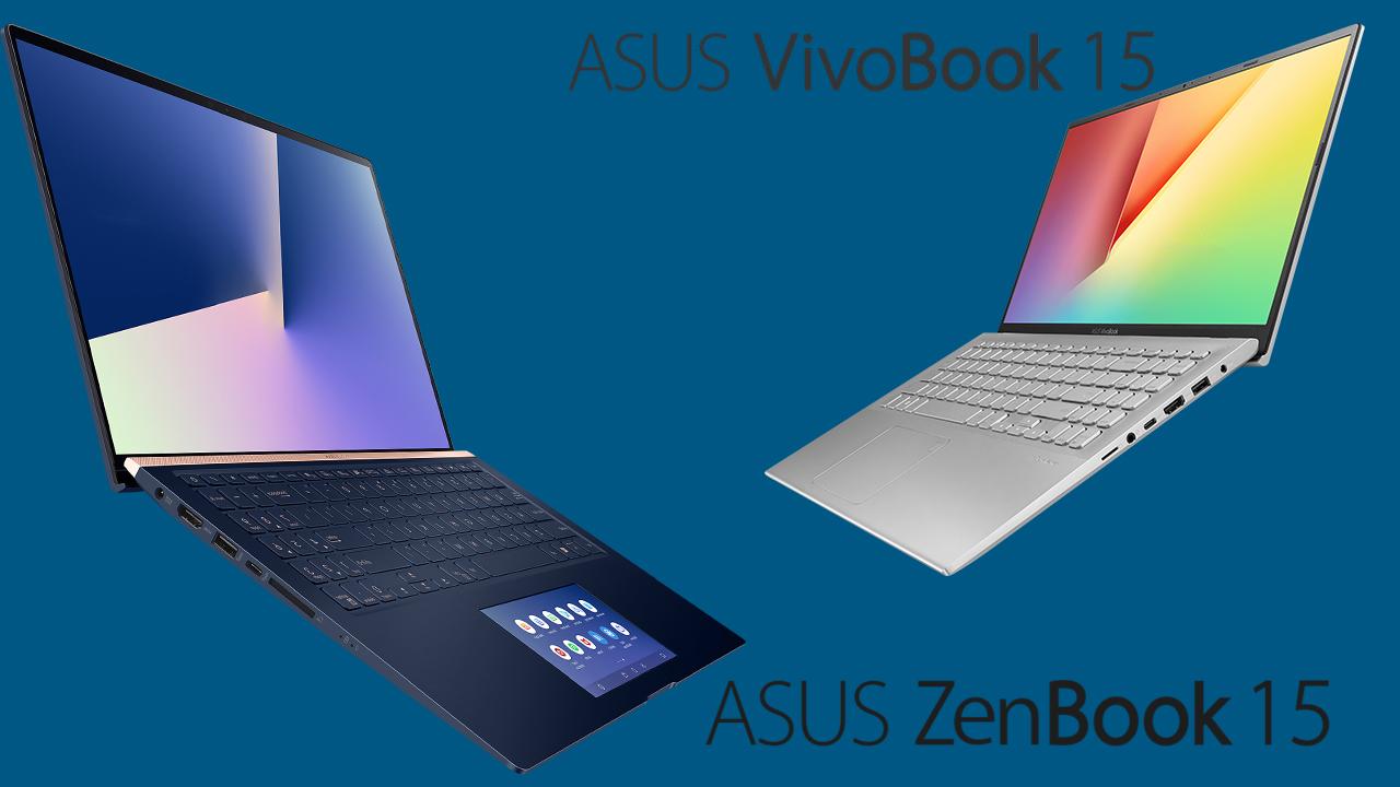 Asus VivoBook vs Asus ZenBook