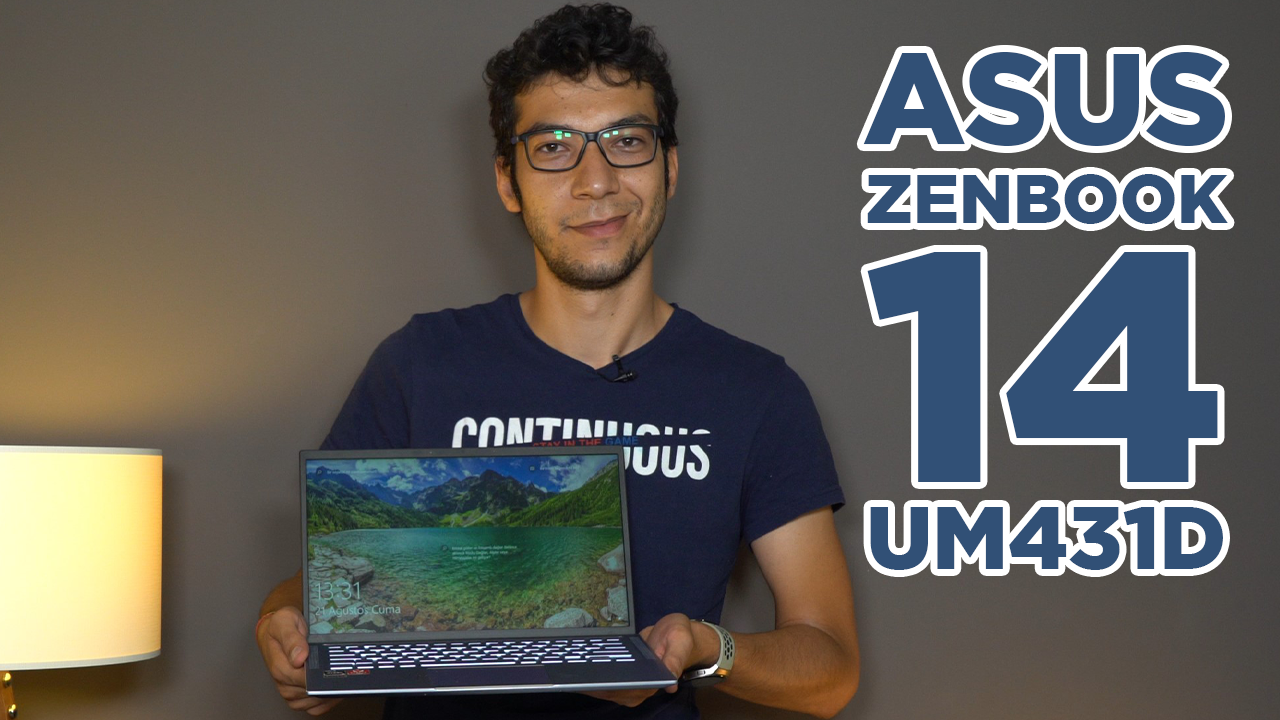 ASUS ZenBook 14 UM431D incelemesi | AMD işemcili fiyat/performans odaklı laptop