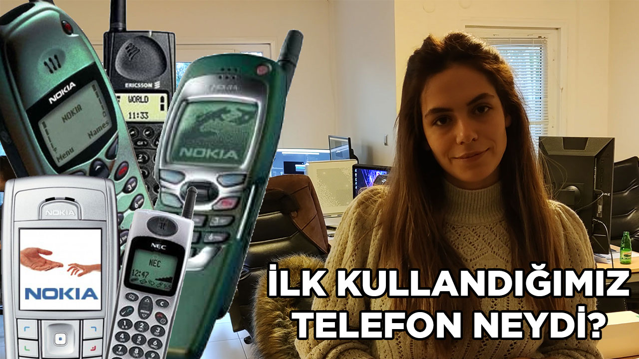 İLK KULLANDIĞIMIZ TELEFON NEYDİ? | #vLog