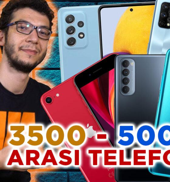 3500 - 5000 TL arası en iyi akıllı telefonlar (2021)