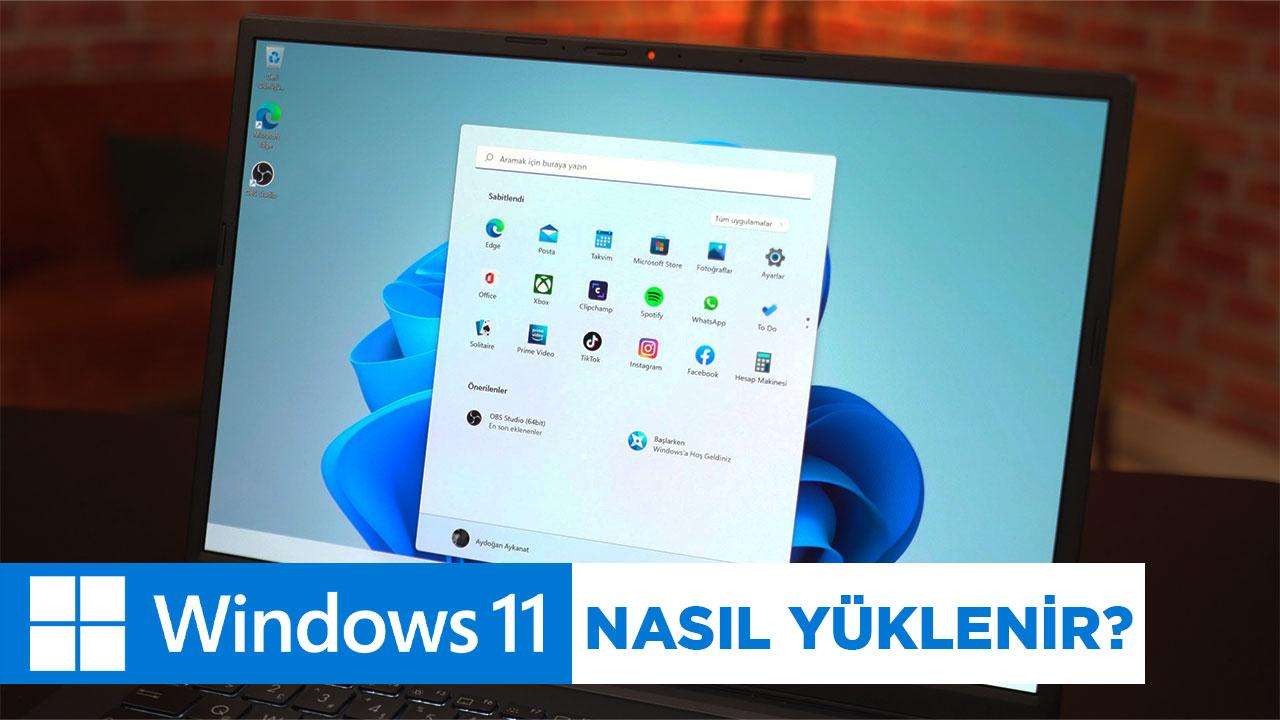 Windows 11 nasıl yüklenir? | Hangi cihazlar Windows 11'e geçebilir?