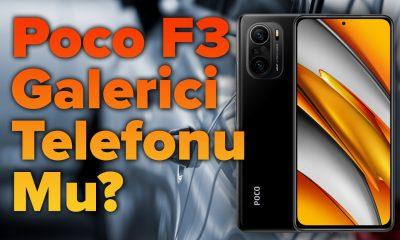 POCO F3 Galerici Telefonu Mu? | Eray vs. Dilşah